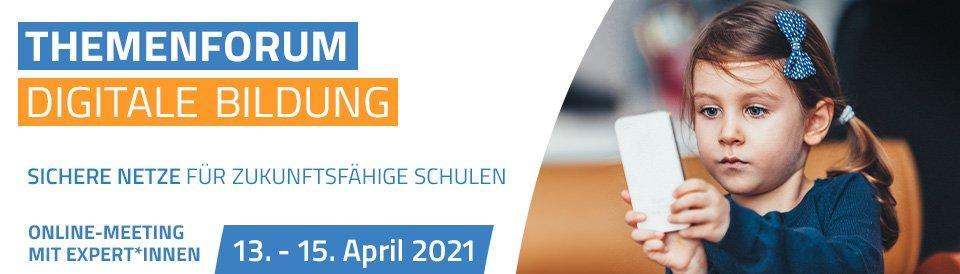 "Themenforum ""Digitale Bildung"" (Webinar | Online)"