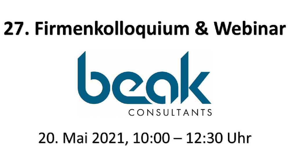Beak Firmenkolloquium – Vorankündigung (Webinar   Online)