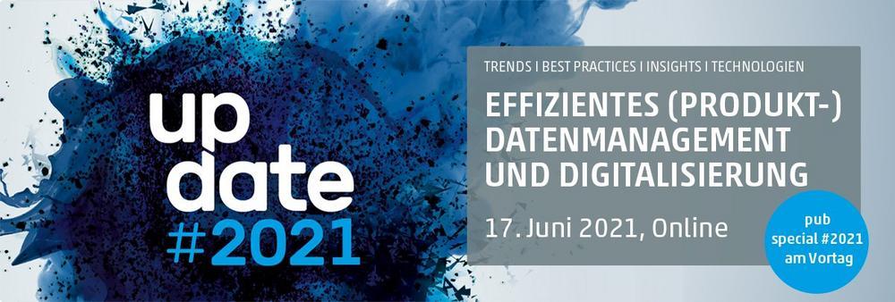 Update #2021:  Die Jahresveranstaltung für Produktdatenmanagement und -kommunikation live aus dem TV (Webinar | Online)
