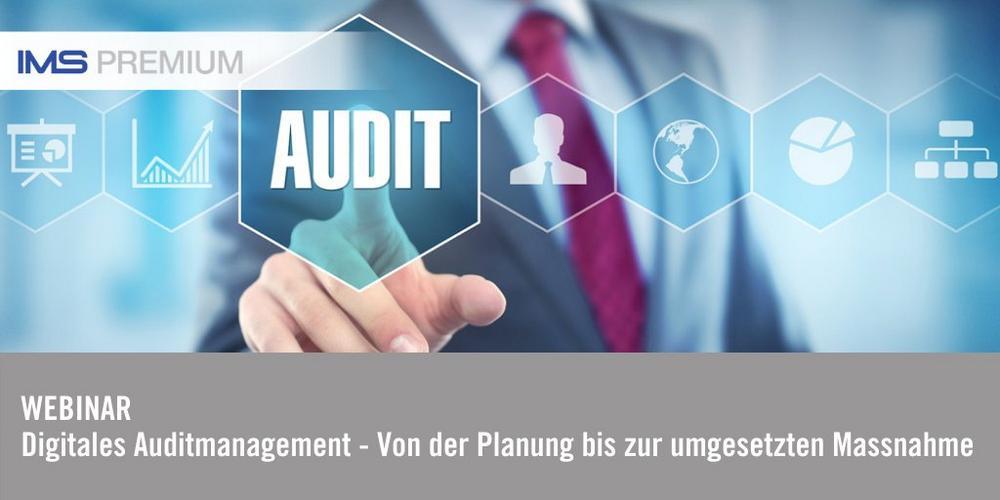 IMS PREMIUM Webinar: Digitales Auditmanagement (Webinar | Online)