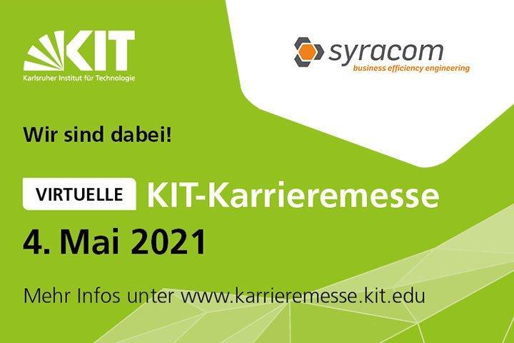 Besucht syracom auf der virtuellen KIT-Karrieremesse: einfach digital vorbeischauen. (Messe | Online)
