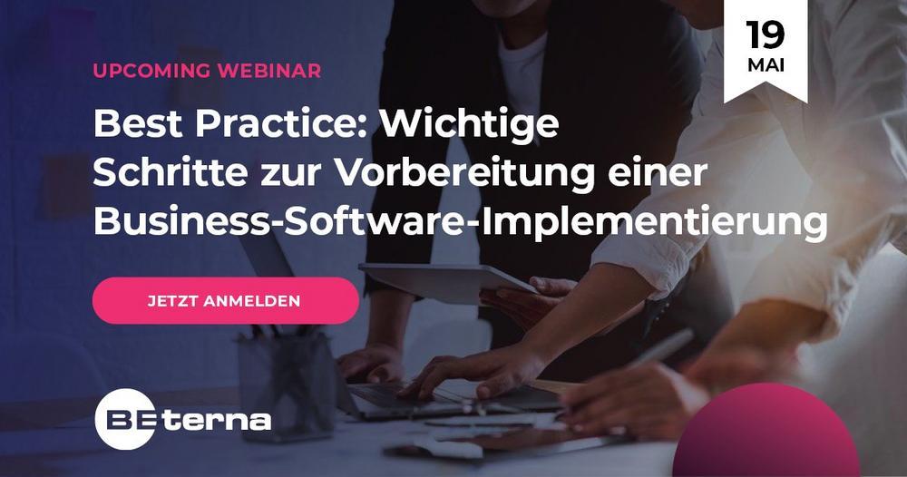 Best Practice: Wichtige Schritte zur Vorbereitung einer Business-Software-Implementierung (Webinar   Online)
