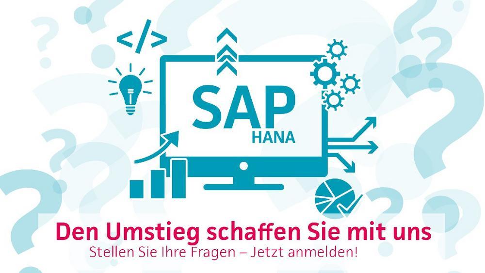 SAP HANA – den Umstieg schaffen Sie mit uns! (Webinar | Online)
