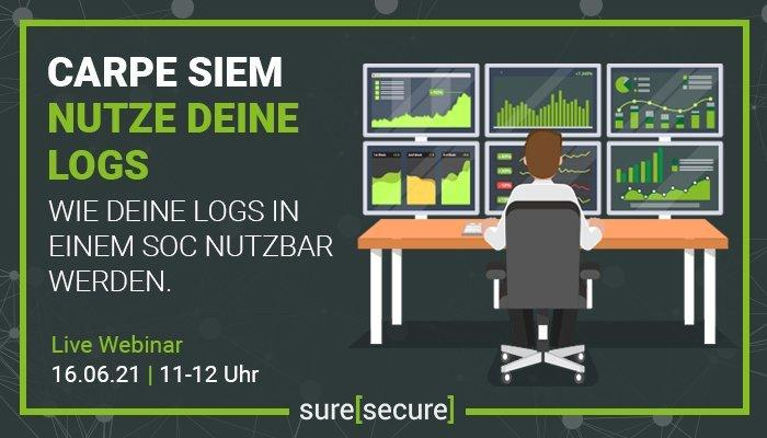 Carpe SIEM – Nutze deine Logs (Webinar | Online)
