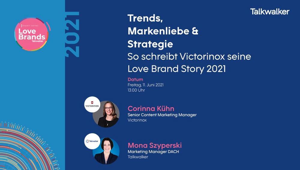Trends, Markenliebe & Strategie – So schreibt Victorinox seine Love Brand Story 2021 (Webinar | Online)