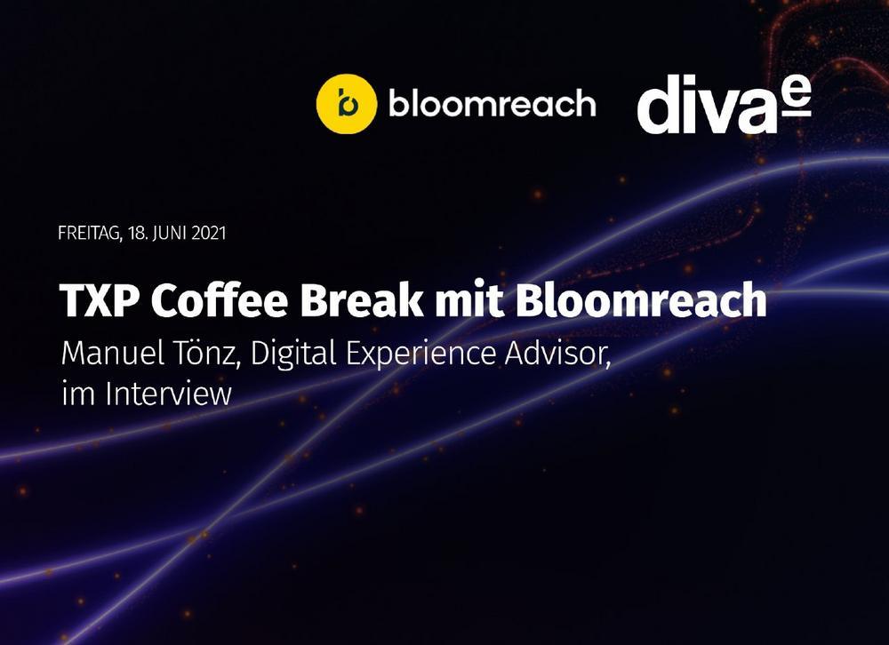 TXP Coffee Break mit Bloomreach (Webinar   Online)