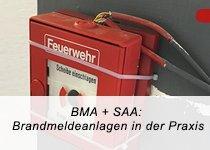 BMA + SAA: Brandmeldenormen in der Praxis – Auffrischung DIN 14675 (Seminar   Hamburg)