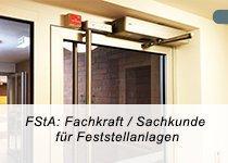 FstA: Fachkraft/Sachkunde, Feststellanlagen DIN 14677 (Schulung   Berlin)
