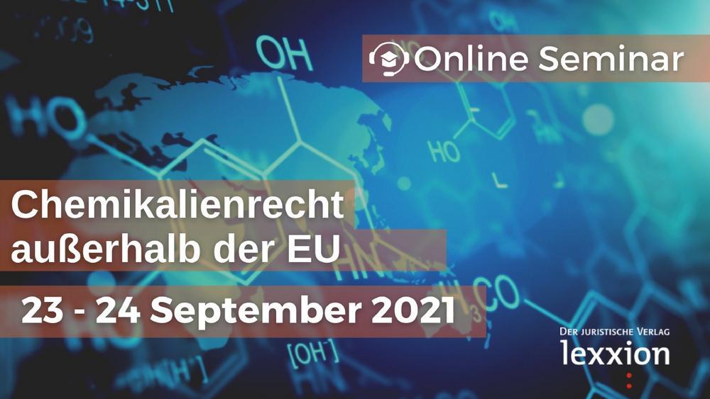 Chemikalienrecht außerhalb der EU (Seminar | Online)